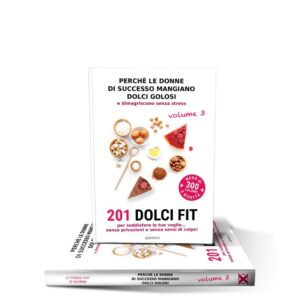 LIBRO RICETTE FIT VOL. 3<strong><br>201 Dolci Fit</strong>